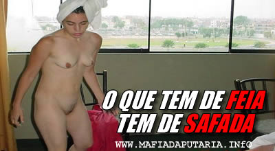 fotos feia brasilia sexo oral gozada na buceta